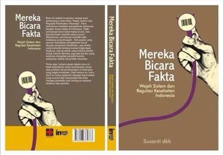 Mereka Bicara Fakta: Wajah Sistem dan Regulasi Kesehatan Indonesia